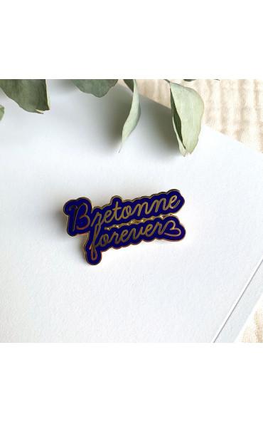 Pin's Bretonne forever